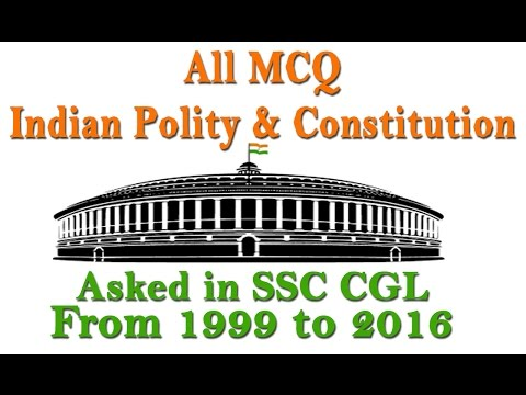 Part 01 All MCQ India Polity and Constitution Asked in SSC CGL from 1999 to 2016🇮🇳🇮🇳