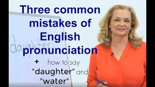Three common mistakes of English pronunciation | Accurate English