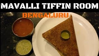 MTR - Mavalli Tiffin Rooms , Bengaluru !