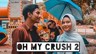Oh My Crush 2!