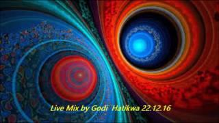 Live Mix by Godi  Hatikwa 22 12 16