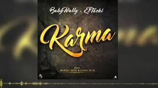 Baby Wally Ft El Tachi - Karma (Con Letra Mp3 Oficial)