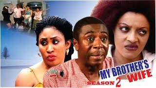 My Brother's  Wife Season 2   - 2016 Latest Nigerian Nollywood Movie
