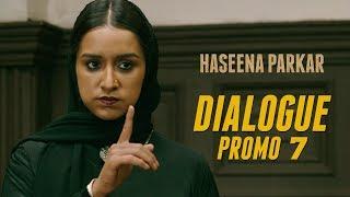 Haseena Parkar   Dialogue Promo 7