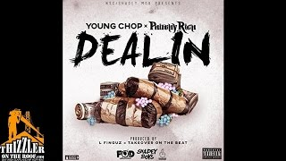 Young Chop x Philthy Rich - Dealin' [Prod. L-Finguz, Takeoveronthebeat] [Thizzler.com]