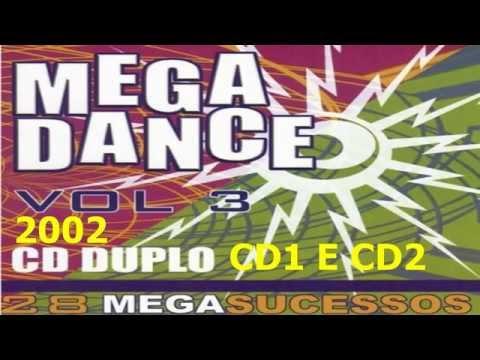 Mega Dance Volume 3 [CD1] e [CD2] [LINK PARA DOWNLOAD]