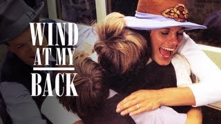 Wind At My Back (Official Trailer)