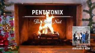 [Yule Log Audio] The First Noel - Pentatonix