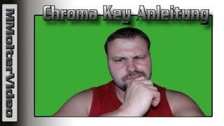 Chroma Key Anleitung wie? Greenscreen Tutorial German von  MMolterVideo