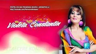 Download Violeta Constantin  - Colaj Muzica Noua de Petrecere