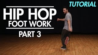How to do Hip Hop Footwork Part 3 ( Hip Hop Dance Moves Tutorial) | Mihran Kirakosian