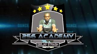 256 Dj Academy - Megga Intro mix (Dj Strash mash +256758874247)