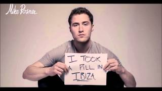Mike Posner - I took a Pill in Ibiza - MP3 - Radio edit