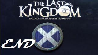 Let´s play The Last Kingdom - Kingdom of Alba: Part 11 (End)