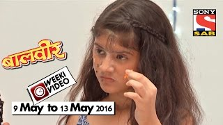 WeekiVideos | Baalveer | 9 May to 13 May 2016
