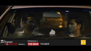 TVF's Permanent Roommates S02E02 The man | teaser