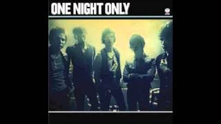 One Night Only - Never Be The Same