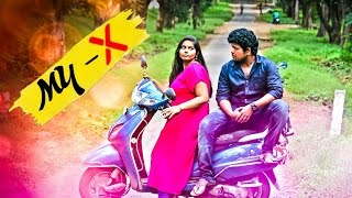 MY-X || NEW TELUGU SHORT FILM||2016||DIRECTED BY- ANAND SAMUEL
