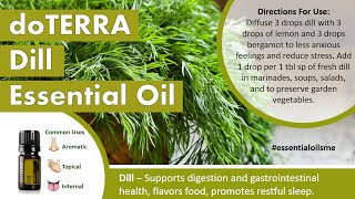 Interesting doTERRA Dill Essential Oil Uses