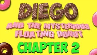 (Chapter 2) K & 1 MATH STORY: Diego and The Mysterious Floating Donut
