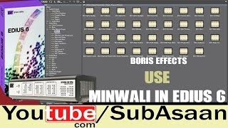 Boris Effects Use Minwali In Edius 6 Urdu In Hindi