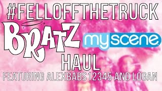 #FellOffTheTruck: Bratz and My Scene Doll Haul/Unboxing Featuring Alexbabs12345 and Logan!!!!