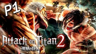 Attack on Titan 2《進撃的巨人2》Part 1 - 熱血回歸