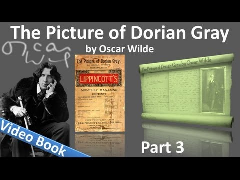 Part 3 The Picture of Dorian Gray Audiobook by Oscar Wilde Chs 10 14
