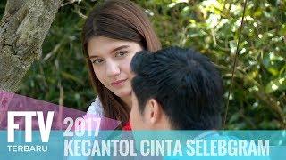 FTV Cassandra Lee & Mike Ethan - KECANTOL CINTA SELEGRAM