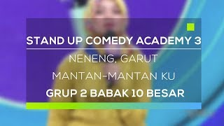 Stand Up Comedy Academy 3 : Neneng, Garut - Mantan-Mantan Ku