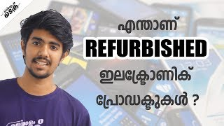 Refurbished phones explained in malayalam tech