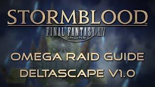 Omega Raid Guide: Deltascape V1.0