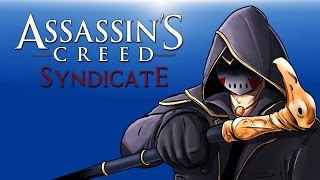 Assassin's Creed: Syndicate - (Assassin Delirious) Ep 1!