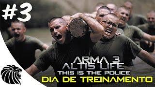 ARMA 3 ALTIS LIFE - This is the police -  DIA DE TREINAMENTO #3