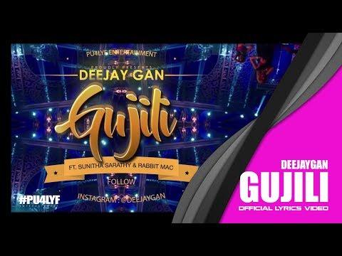 Xxx Mp4 Gujili Deejay Gan X Sunitha Sarathy X Rabbit Mac Official Lyrics Video 2017 3gp Sex