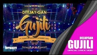 Gujili - Deejay Gan x Sunitha Sarathy x Rabbit Mac // Official Lyrics Video 2017