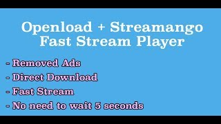 How to fast stream Openload videos on Android [Ads Bypass]