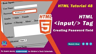 """HTML video tutorial - 48 - html input tag and type=""""password"""""""