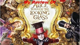 Alice Through The Looking Glass 3D Movie Review