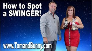 Can you spot a Swinger? We list some interesting myths on how people find swingers by Tom and Bunny