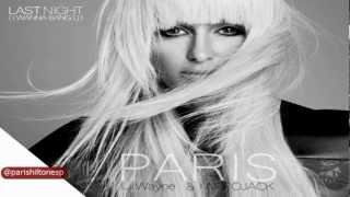 Paris Hilton ft. Lil Wayne - Last Night (I Wanna Bang You) [Sub. Español]