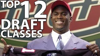 Top 12 NFL Draft Classes of All-Time