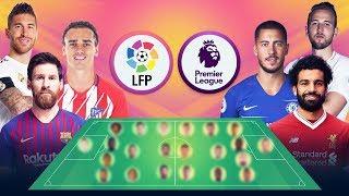 تشكيلة نجوم الدوري الإسباني ضد نجوم الدوري الإنجليزي من سيفوز في نظركم   2018-2019
