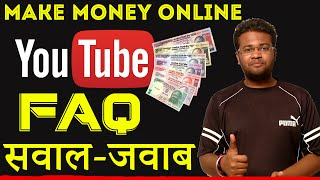 Earn Money Online From YouTube : #FAQ