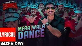 Mera Wala Dance Lyrical | Simmba | Ranveer Singh, Sara Ali Khan | Neha K,Nakash A,Lijo G-DJ Chetas