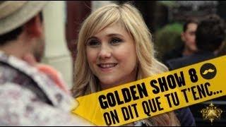 GOLDEN SHOW - On dit que tu t'enc...