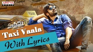 Taxi Vaala Full Song With Lyrics & Other Sai Dharam Tej Hits