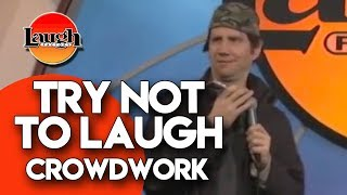 Try Not To Laugh | Crowdwork | Laugh Factory Stand Up Comedy