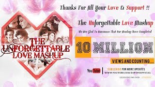 The Unforgettable Love Mashup 2016   Dj Pops & Dj Saurabh From Mumbai