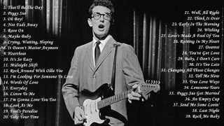 Buddy Holly's Greatest Hits Full Album - Best Songs Of Buddy Holly